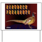Ringneck Pheasants Yard Sign