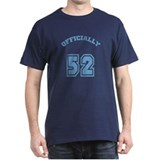 Officially 52 T-Shirt