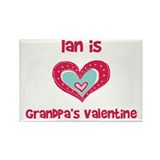 Ian is Grandpa's Valentine Rectangle Magnet