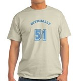 Officially 51 T-Shirt