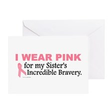 Pink For My Sister's Bravery 1 Greeting Card