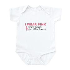 Pink For My Sister's Bravery 1 Infant Bodysuit