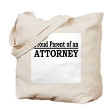 """Proud Parent of an Attorney"" Tote Bag"