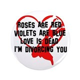 "Divorce Announcement 3.5"" Button"