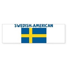SWEDISH-AMERICAN Bumper Bumper Sticker