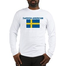 SWEDISH-AMERICAN Long Sleeve T-Shirt