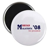 Bryan Malatesta for president Magnet