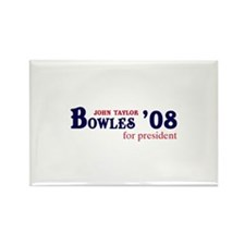 John Taylor Bowles for presid Rectangle Magnet