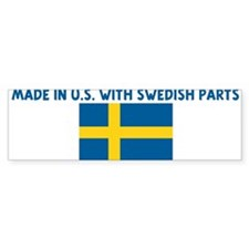 MADE IN US WITH SWEDISH PARTS Bumper Bumper Sticker