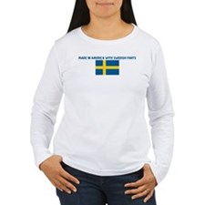 MADE IN AMERICA WITH SWEDISH  T-Shirt