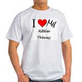 I Love My Kittian Princess T-Shirt