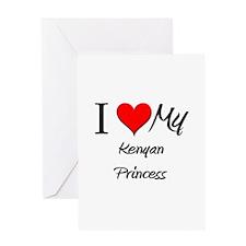 I Love My Kenyan Princess Greeting Card