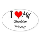 I Love My Gambian Princess Oval Decal