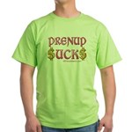 Prenup Sucks Green T-Shirt