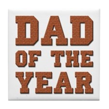 Dad of the Year Tile Coaster