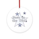 Born in the USA Ornament (Round)