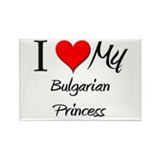 I Love My Bulgarian Princess Rectangle Magnet