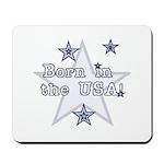 Born in the USA Mousepad