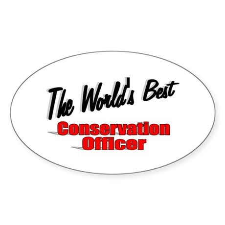"""The World's Best Conservation Officer"" Sticker (O"