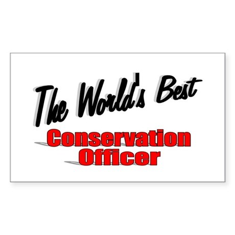 """The World's Best Conservation Officer"" Sticker (R"