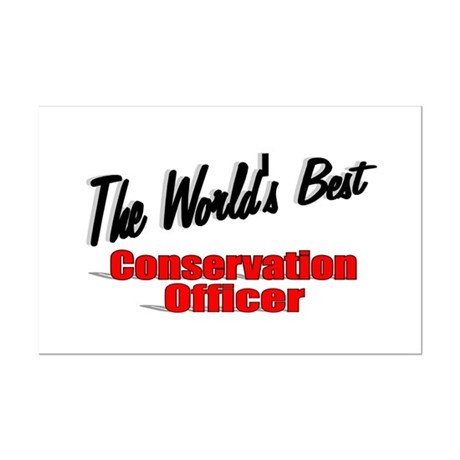 """The World's Best Conservation Officer"" Mini Poste"