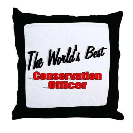 """The World's Best Conservation Officer"" Throw Pill"