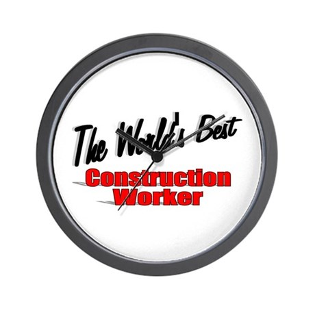 """The World's Best Construction Worker"" Wall Clock"