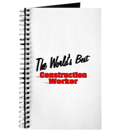 """The World's Best Construction Worker"" Journal"