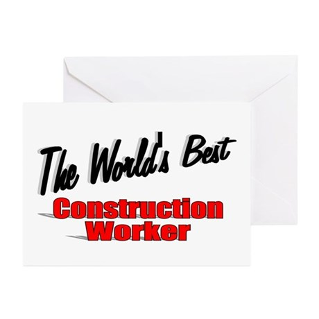 """The World's Best Construction Worker"" Greeting Ca"