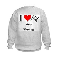 I Love My Arab Princess Sweatshirt