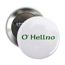 """O'Hellno 2.25"""" Button"""