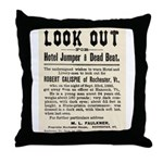 Look Out Dead Beat Throw Pillow