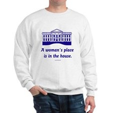 Hillary in the House Sweatshirt