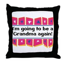 I'm Going to be a Grandma Again! Throw Pillow