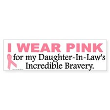 Pink For My Daughter-In-Law's Bravery 1 Bumper Sticker