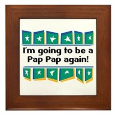 I'm Going to be a PapPap Again! Framed Tile