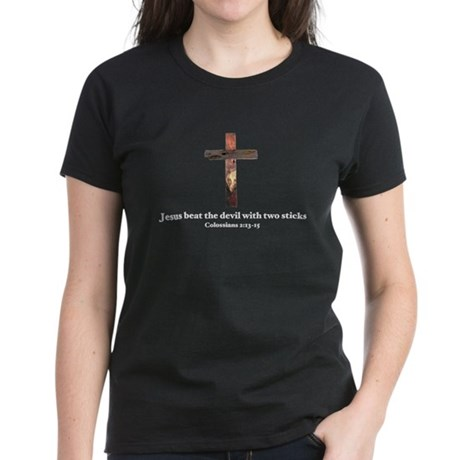 Jesus beat the devil with two sticks Women's Dark