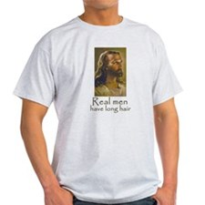 Real men have long hair T-Shirt