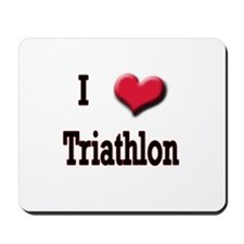 I Love (Heart) Triathlon Mousepad