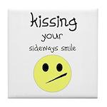 KISING YOUR SIDEWAYS SMILE Tile Coaster