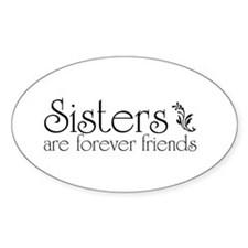 Forever Sisters 3 Oval Decal