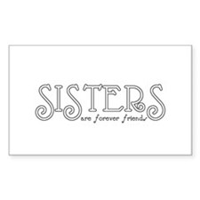 Forever Sisters 4 Rectangle Decal