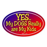 Yes My Dogs Oval Sticker