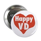 """Happy VD"" 2.25"" Button"
