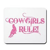 Cowgirls Rule Mousepad