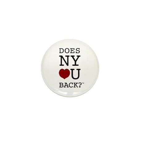 """DOES NY LOVE U BACK?"" Mini Button"