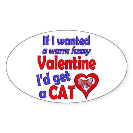 Cat Funny Anti-Valentine Oval Sticker