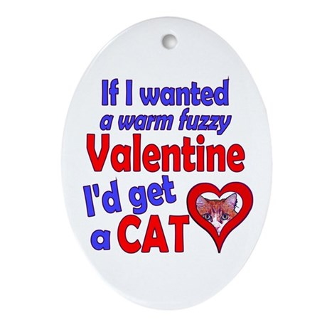 Cat Funny Anti-Valentine Oval Ornament