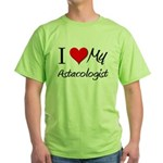 I Heart My Astacologist Green T-Shirt