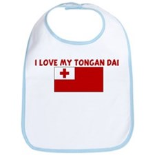 I LOVE MY TONGAN DAD Bib